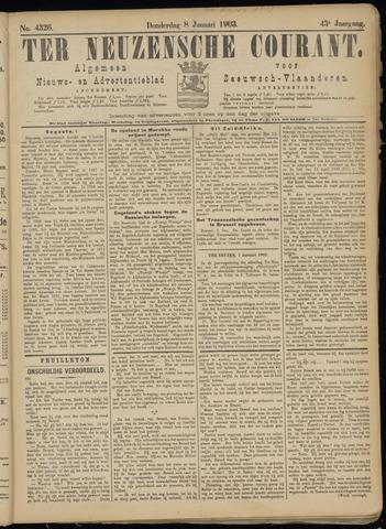 Ter Neuzensche Courant. Algemeen Nieuws- en Advertentieblad voor Zeeuwsch-Vlaanderen / Neuzensche Courant ... (idem) / (Algemeen) nieuws en advertentieblad voor Zeeuwsch-Vlaanderen 1903-01-08