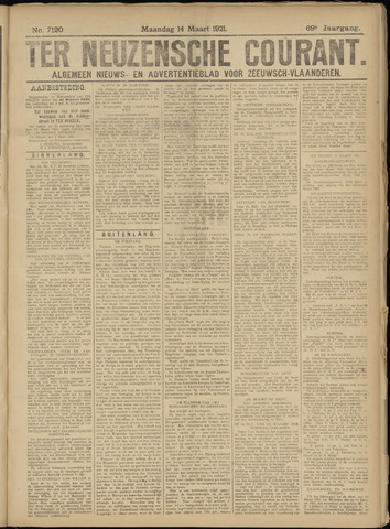 Ter Neuzensche Courant. Algemeen Nieuws- en Advertentieblad voor Zeeuwsch-Vlaanderen / Neuzensche Courant ... (idem) / (Algemeen) nieuws en advertentieblad voor Zeeuwsch-Vlaanderen 1921-03-14