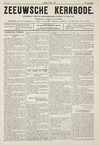 Zeeuwsche kerkbode, weekblad gewijd aan de belangen der gereformeerde kerken/ Zeeuwsch kerkblad 1939-05-05