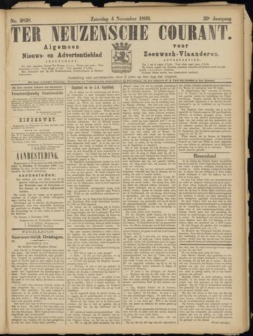 Ter Neuzensche Courant. Algemeen Nieuws- en Advertentieblad voor Zeeuwsch-Vlaanderen / Neuzensche Courant ... (idem) / (Algemeen) nieuws en advertentieblad voor Zeeuwsch-Vlaanderen 1899-11-04