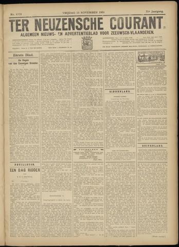 Ter Neuzensche Courant. Algemeen Nieuws- en Advertentieblad voor Zeeuwsch-Vlaanderen / Neuzensche Courant ... (idem) / (Algemeen) nieuws en advertentieblad voor Zeeuwsch-Vlaanderen 1931-11-13