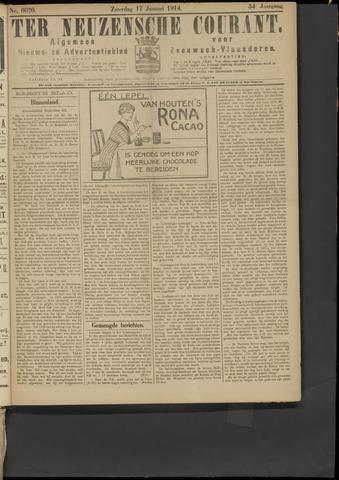 Ter Neuzensche Courant. Algemeen Nieuws- en Advertentieblad voor Zeeuwsch-Vlaanderen / Neuzensche Courant ... (idem) / (Algemeen) nieuws en advertentieblad voor Zeeuwsch-Vlaanderen 1914-01-17