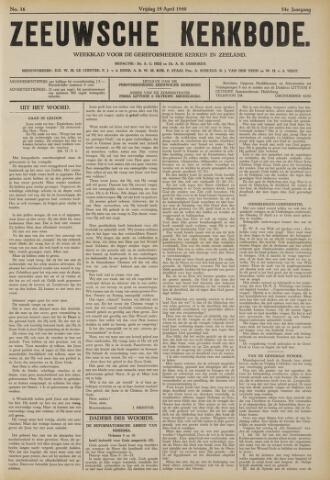 Zeeuwsche kerkbode, weekblad gewijd aan de belangen der gereformeerde kerken/ Zeeuwsch kerkblad 1940-04-19