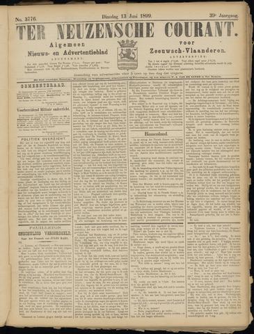 Ter Neuzensche Courant. Algemeen Nieuws- en Advertentieblad voor Zeeuwsch-Vlaanderen / Neuzensche Courant ... (idem) / (Algemeen) nieuws en advertentieblad voor Zeeuwsch-Vlaanderen 1899-06-13
