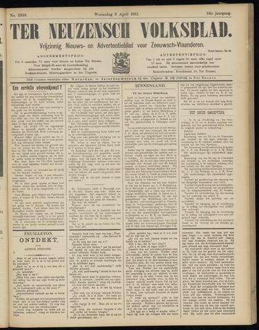 Ter Neuzensch Volksblad. Vrijzinnig nieuws- en advertentieblad voor Zeeuwsch- Vlaanderen / Zeeuwsch Nieuwsblad. Nieuws- en advertentieblad voor Zeeland 1913-04-09