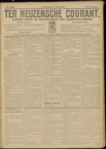 Ter Neuzensche Courant. Algemeen Nieuws- en Advertentieblad voor Zeeuwsch-Vlaanderen / Neuzensche Courant ... (idem) / (Algemeen) nieuws en advertentieblad voor Zeeuwsch-Vlaanderen 1914-06-18