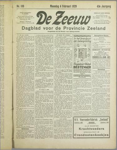 De Zeeuw. Christelijk-historisch nieuwsblad voor Zeeland 1929-02-04