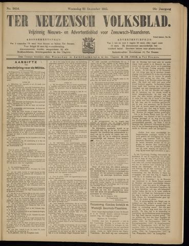 Ter Neuzensch Volksblad. Vrijzinnig nieuws- en advertentieblad voor Zeeuwsch- Vlaanderen / Zeeuwsch Nieuwsblad. Nieuws- en advertentieblad voor Zeeland 1915-12-22