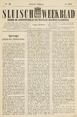 Sluisch Weekblad. Nieuws- en advertentieblad voor Westelijk Zeeuwsch-Vlaanderen 1875-03-19