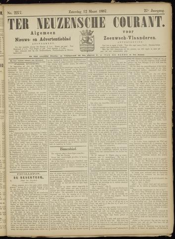 Ter Neuzensche Courant. Algemeen Nieuws- en Advertentieblad voor Zeeuwsch-Vlaanderen / Neuzensche Courant ... (idem) / (Algemeen) nieuws en advertentieblad voor Zeeuwsch-Vlaanderen 1887-03-12