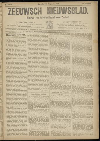 Ter Neuzensch Volksblad. Vrijzinnig nieuws- en advertentieblad voor Zeeuwsch- Vlaanderen / Zeeuwsch Nieuwsblad. Nieuws- en advertentieblad voor Zeeland 1918-08-10
