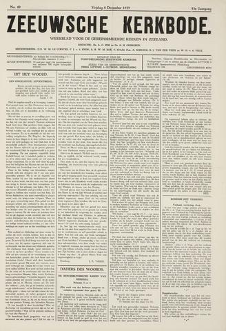 Zeeuwsche kerkbode, weekblad gewijd aan de belangen der gereformeerde kerken/ Zeeuwsch kerkblad 1939-12-08