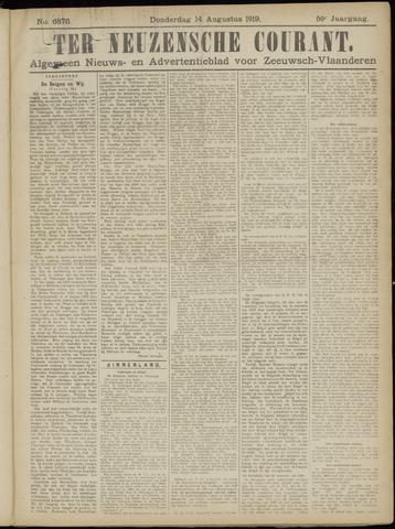 Ter Neuzensche Courant. Algemeen Nieuws- en Advertentieblad voor Zeeuwsch-Vlaanderen / Neuzensche Courant ... (idem) / (Algemeen) nieuws en advertentieblad voor Zeeuwsch-Vlaanderen 1919-08-14
