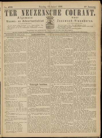 Ter Neuzensche Courant. Algemeen Nieuws- en Advertentieblad voor Zeeuwsch-Vlaanderen / Neuzensche Courant ... (idem) / (Algemeen) nieuws en advertentieblad voor Zeeuwsch-Vlaanderen 1906-01-13