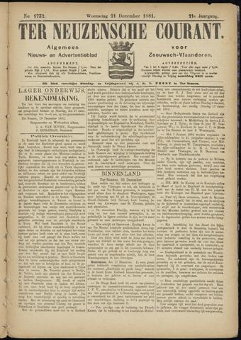 Ter Neuzensche Courant. Algemeen Nieuws- en Advertentieblad voor Zeeuwsch-Vlaanderen / Neuzensche Courant ... (idem) / (Algemeen) nieuws en advertentieblad voor Zeeuwsch-Vlaanderen 1881-12-21