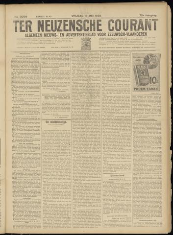 Ter Neuzensche Courant. Algemeen Nieuws- en Advertentieblad voor Zeeuwsch-Vlaanderen / Neuzensche Courant ... (idem) / (Algemeen) nieuws en advertentieblad voor Zeeuwsch-Vlaanderen 1935-05-17