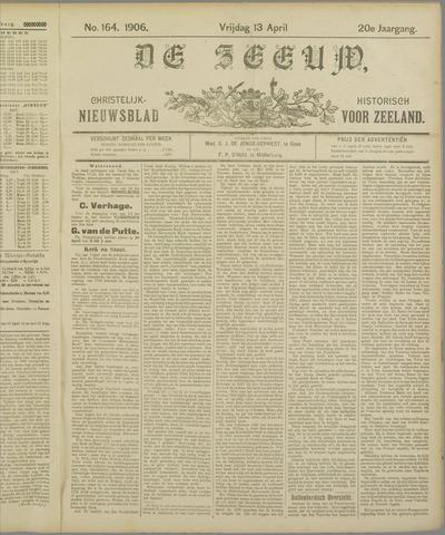 De Zeeuw. Christelijk-historisch nieuwsblad voor Zeeland 1906-04-13