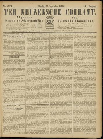 Ter Neuzensche Courant. Algemeen Nieuws- en Advertentieblad voor Zeeuwsch-Vlaanderen / Neuzensche Courant ... (idem) / (Algemeen) nieuws en advertentieblad voor Zeeuwsch-Vlaanderen 1908-09-22