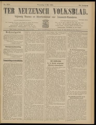 Ter Neuzensch Volksblad. Vrijzinnig nieuws- en advertentieblad voor Zeeuwsch- Vlaanderen / Zeeuwsch Nieuwsblad. Nieuws- en advertentieblad voor Zeeland 1915-05-05