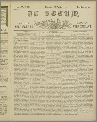 De Zeeuw. Christelijk-historisch nieuwsblad voor Zeeland 1904-04-19