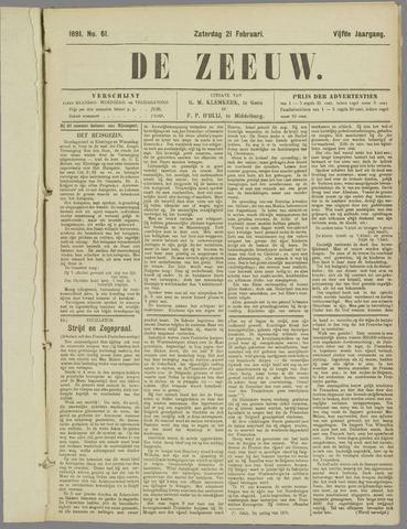 De Zeeuw. Christelijk-historisch nieuwsblad voor Zeeland 1891-02-21