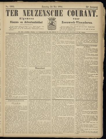 Ter Neuzensche Courant. Algemeen Nieuws- en Advertentieblad voor Zeeuwsch-Vlaanderen / Neuzensche Courant ... (idem) / (Algemeen) nieuws en advertentieblad voor Zeeuwsch-Vlaanderen 1884-05-24