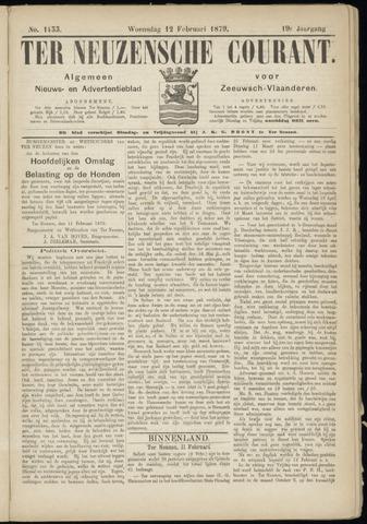 Ter Neuzensche Courant. Algemeen Nieuws- en Advertentieblad voor Zeeuwsch-Vlaanderen / Neuzensche Courant ... (idem) / (Algemeen) nieuws en advertentieblad voor Zeeuwsch-Vlaanderen 1879-02-12