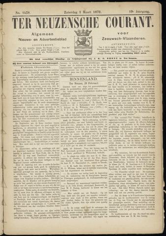 Ter Neuzensche Courant. Algemeen Nieuws- en Advertentieblad voor Zeeuwsch-Vlaanderen / Neuzensche Courant ... (idem) / (Algemeen) nieuws en advertentieblad voor Zeeuwsch-Vlaanderen 1879-03-01