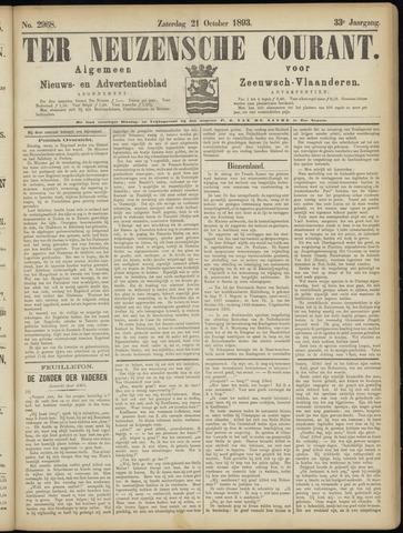 Ter Neuzensche Courant. Algemeen Nieuws- en Advertentieblad voor Zeeuwsch-Vlaanderen / Neuzensche Courant ... (idem) / (Algemeen) nieuws en advertentieblad voor Zeeuwsch-Vlaanderen 1893-10-21