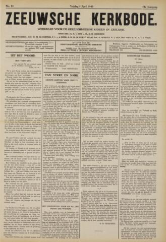 Zeeuwsche kerkbode, weekblad gewijd aan de belangen der gereformeerde kerken/ Zeeuwsch kerkblad 1940-04-05