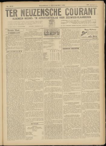 Ter Neuzensche Courant. Algemeen Nieuws- en Advertentieblad voor Zeeuwsch-Vlaanderen / Neuzensche Courant ... (idem) / (Algemeen) nieuws en advertentieblad voor Zeeuwsch-Vlaanderen 1930-12-01