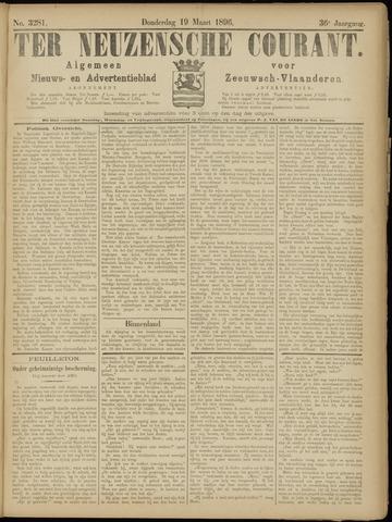 Ter Neuzensche Courant. Algemeen Nieuws- en Advertentieblad voor Zeeuwsch-Vlaanderen / Neuzensche Courant ... (idem) / (Algemeen) nieuws en advertentieblad voor Zeeuwsch-Vlaanderen 1896-03-19
