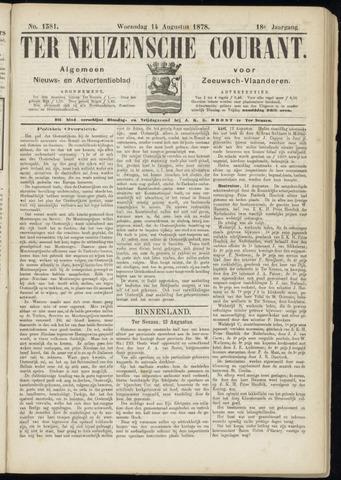 Ter Neuzensche Courant. Algemeen Nieuws- en Advertentieblad voor Zeeuwsch-Vlaanderen / Neuzensche Courant ... (idem) / (Algemeen) nieuws en advertentieblad voor Zeeuwsch-Vlaanderen 1878-08-14