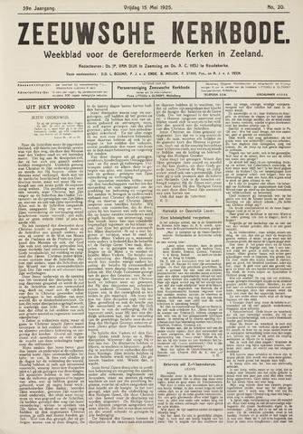 Zeeuwsche kerkbode, weekblad gewijd aan de belangen der gereformeerde kerken/ Zeeuwsch kerkblad 1925-05-15