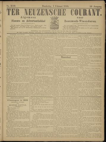 Ter Neuzensche Courant. Algemeen Nieuws- en Advertentieblad voor Zeeuwsch-Vlaanderen / Neuzensche Courant ... (idem) / (Algemeen) nieuws en advertentieblad voor Zeeuwsch-Vlaanderen 1895-02-07