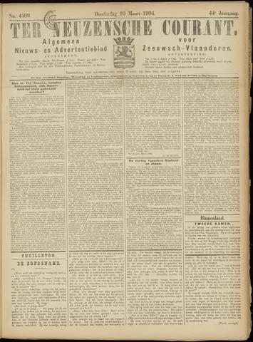 Ter Neuzensche Courant. Algemeen Nieuws- en Advertentieblad voor Zeeuwsch-Vlaanderen / Neuzensche Courant ... (idem) / (Algemeen) nieuws en advertentieblad voor Zeeuwsch-Vlaanderen 1904-03-10