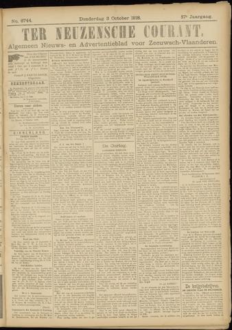 Ter Neuzensche Courant. Algemeen Nieuws- en Advertentieblad voor Zeeuwsch-Vlaanderen / Neuzensche Courant ... (idem) / (Algemeen) nieuws en advertentieblad voor Zeeuwsch-Vlaanderen 1918-10-03
