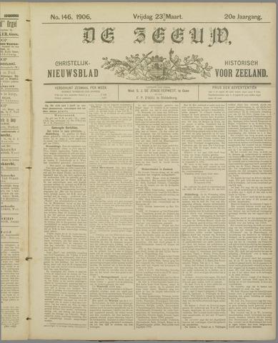 De Zeeuw. Christelijk-historisch nieuwsblad voor Zeeland 1906-03-23