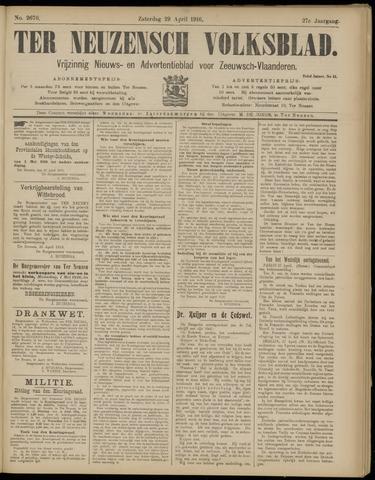 Ter Neuzensch Volksblad. Vrijzinnig nieuws- en advertentieblad voor Zeeuwsch- Vlaanderen / Zeeuwsch Nieuwsblad. Nieuws- en advertentieblad voor Zeeland 1916-04-29