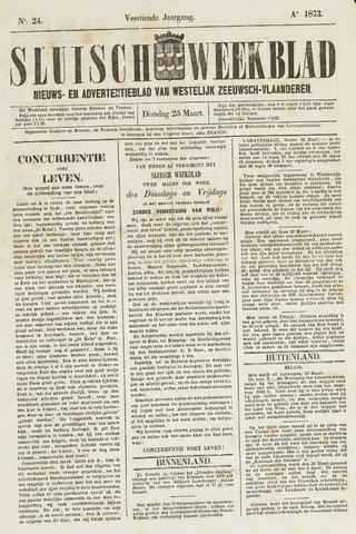 Sluisch Weekblad. Nieuws- en advertentieblad voor Westelijk Zeeuwsch-Vlaanderen 1873-03-25