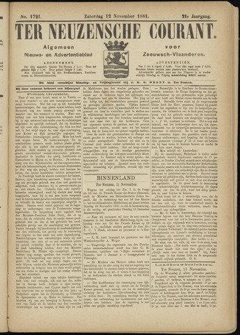 Ter Neuzensche Courant. Algemeen Nieuws- en Advertentieblad voor Zeeuwsch-Vlaanderen / Neuzensche Courant ... (idem) / (Algemeen) nieuws en advertentieblad voor Zeeuwsch-Vlaanderen 1881-11-12