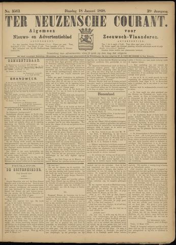 Ter Neuzensche Courant. Algemeen Nieuws- en Advertentieblad voor Zeeuwsch-Vlaanderen / Neuzensche Courant ... (idem) / (Algemeen) nieuws en advertentieblad voor Zeeuwsch-Vlaanderen 1898-01-18