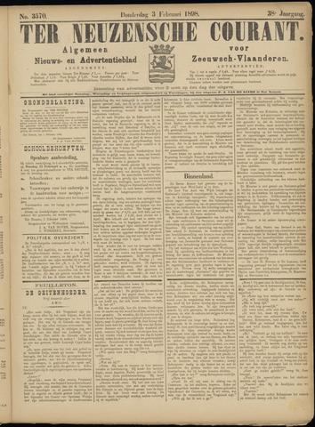 Ter Neuzensche Courant. Algemeen Nieuws- en Advertentieblad voor Zeeuwsch-Vlaanderen / Neuzensche Courant ... (idem) / (Algemeen) nieuws en advertentieblad voor Zeeuwsch-Vlaanderen 1898-02-03