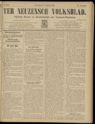 Ter Neuzensch Volksblad. Vrijzinnig nieuws- en advertentieblad voor Zeeuwsch- Vlaanderen / Zeeuwsch Nieuwsblad. Nieuws- en advertentieblad voor Zeeland 1915-08-25