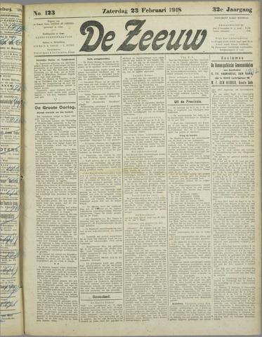 De Zeeuw. Christelijk-historisch nieuwsblad voor Zeeland 1918-02-23