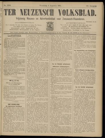 Ter Neuzensch Volksblad. Vrijzinnig nieuws- en advertentieblad voor Zeeuwsch- Vlaanderen / Zeeuwsch Nieuwsblad. Nieuws- en advertentieblad voor Zeeland 1915-08-04