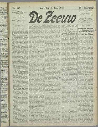 De Zeeuw. Christelijk-historisch nieuwsblad voor Zeeland 1918-06-15