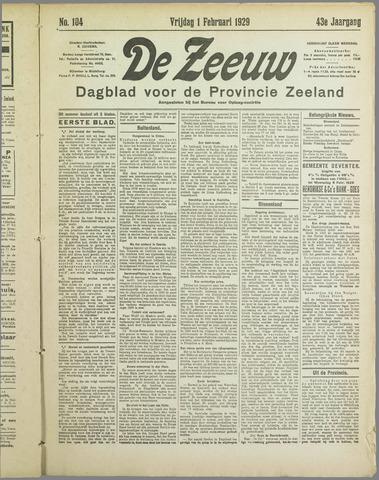 De Zeeuw. Christelijk-historisch nieuwsblad voor Zeeland 1929-02-01