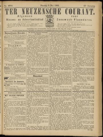 Ter Neuzensche Courant. Algemeen Nieuws- en Advertentieblad voor Zeeuwsch-Vlaanderen / Neuzensche Courant ... (idem) / (Algemeen) nieuws en advertentieblad voor Zeeuwsch-Vlaanderen 1905-05-09