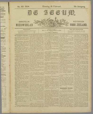 De Zeeuw. Christelijk-historisch nieuwsblad voor Zeeland 1904-02-16